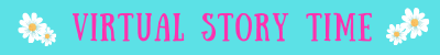 Virtual Story Time Banner